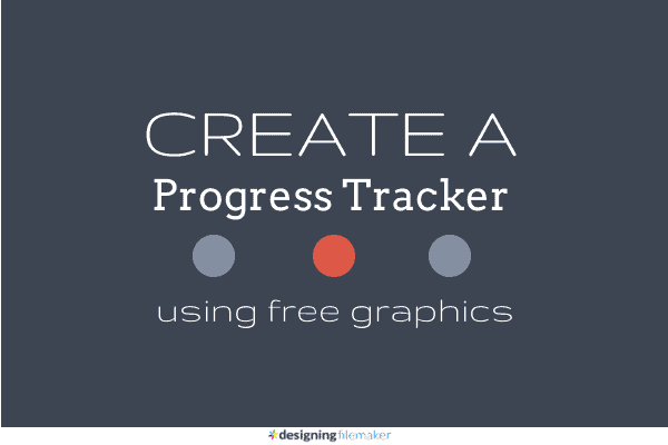 Create A Progress Tracker Using Free Graphics Tools