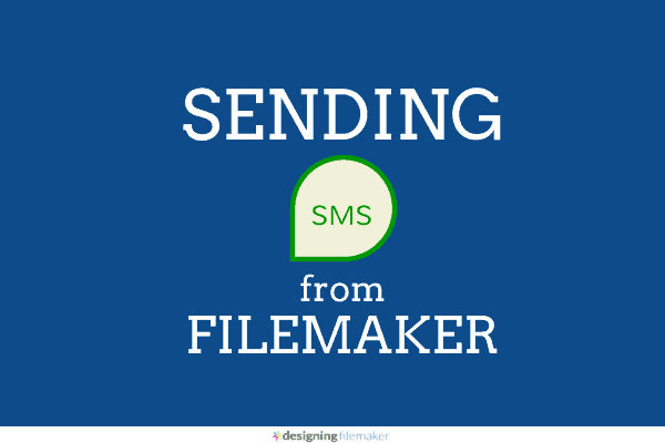 Send SMS from FileMaker