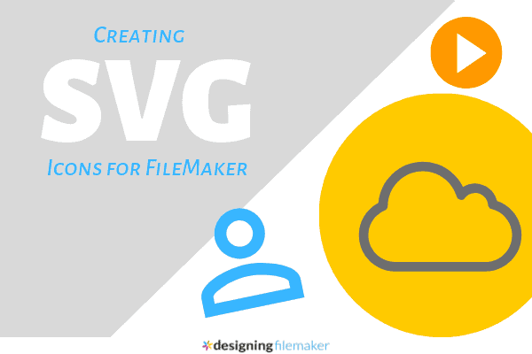 Creating SVG Icons For FileMaker